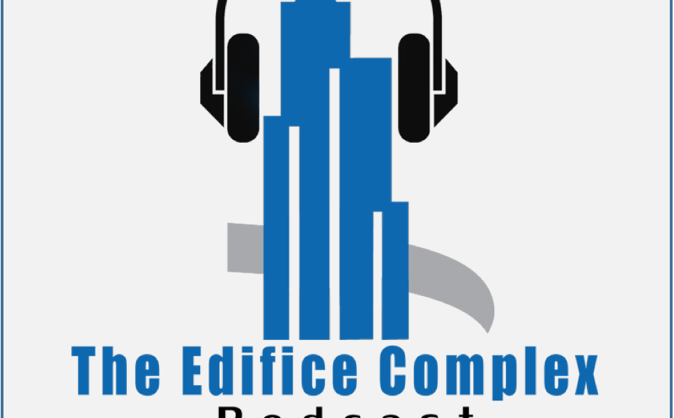 Edifice Complex Podcast – Future Guests