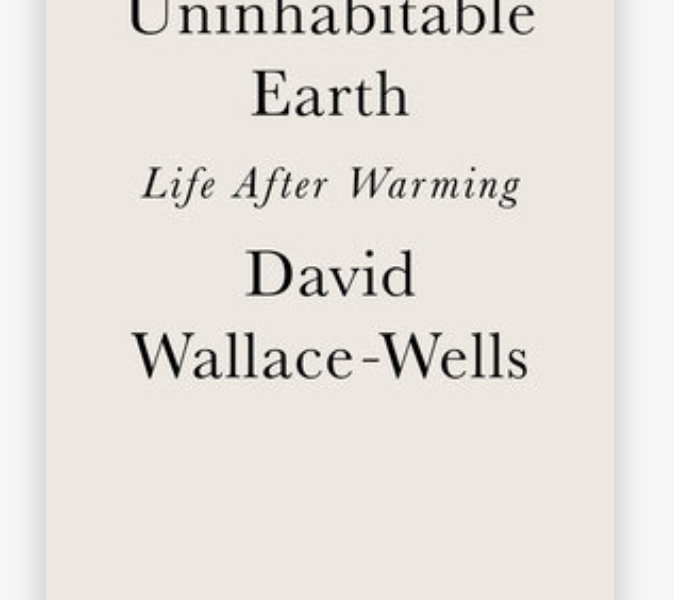 Recommended Read: The Uninhabitable Earth: Life After Warming