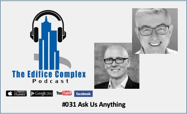 Edifice Complex Podcast  #031 Ask Us Anything