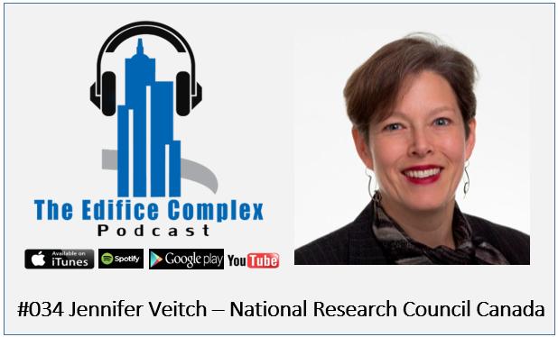 Edifice Complex Podcast  #035 – Jennifer Veitch, National Research Council Canada