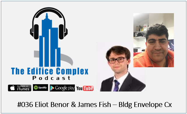 #36 Edifice Complex Podcast  #036 Eliot Benor & James Fish – BECx