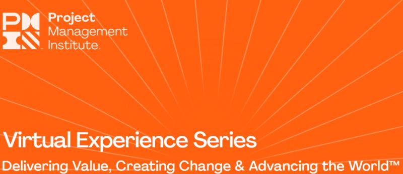 PMI Virtual Experience Series
