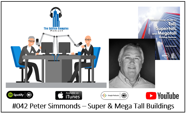 #042 Peter Simmonds – Super & Mega Tall Buildings – Edifice Complex Podcast